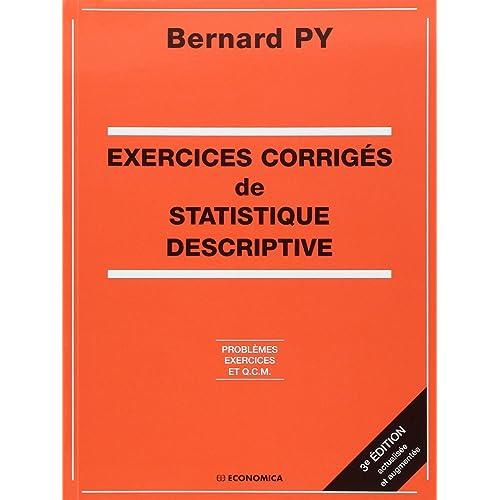 By Bernard Py Exercices Corriges De Statistique Descriptive Problemes Exercices Et Qcm Lire Epub Pdf