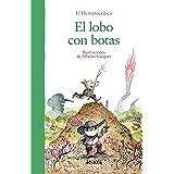 El lobo con botas (Primeros Lectores (1-5 Años) - Álbum Ilustrado)