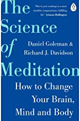 The Science of Meditation: How to Change Your Brain, Mind and Body Paperback