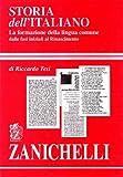 Storia dell'italiano. La formazione della lingua comune