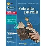 Vola alta parola. Per le Scuole superiori. Con e-book. Con espansione online. Il Quattrocento e il Cinquecento (Vol. 2)