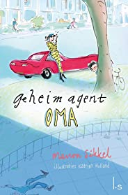 De grote goudroof (Geheim agent oma Book 2)