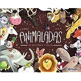 Animaladas. Un abecedario especial (Castellano - A Partir De 3 Años - Álbumes - Otros Álbumes)