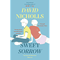 Sweet Sorrow: the Sunday Times bestseller from the author of One Day (English Edition)