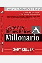 El Agente de Bienes Raíces Millonario: NO SE TRATA DE DINERO... ¡Se trata de alcanzar su máximo potencial! (Spanish Edition) Formato Kindle