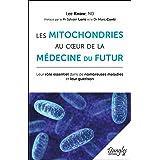 Les mitochondries au coeur de la médecine du futur