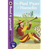 The Pied Piper of Hamelin - Read it yourself with Ladybird: Level 4