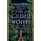 The Gilded Wolves: A Novel: 1 (The Gilded Wolves, 1)