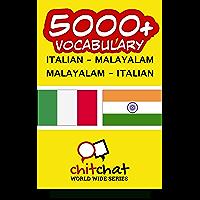 5000+ Italian - Malayalam Malayalam - Italian Vocabulary (Italian Edition)