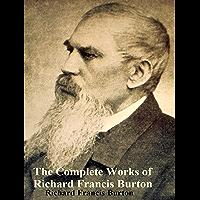 The Complete Works of Richard Francis Burton (English Edition)
