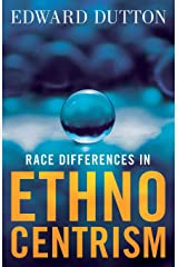 Race Differences in Ethnocentrism Paperback