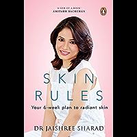 Skin Rules: Your 6-week Plan to Radiant Skin
