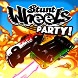 Stunt Wheels Party!