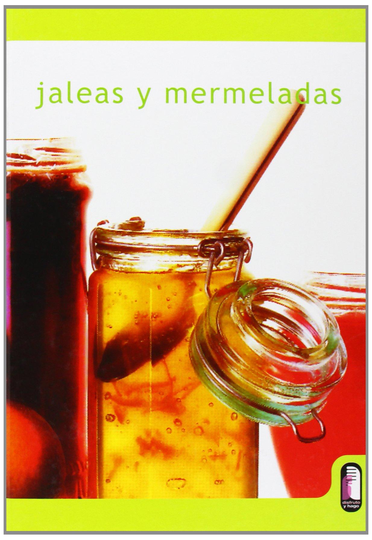 jaleas y mermeladas / jellies and jams