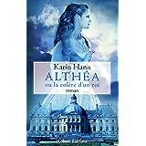Althéa ou la Colère d'un roi