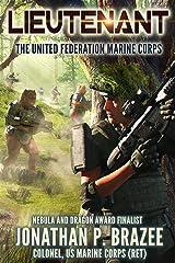 Lieutenant (The United Federation Marine Corps Book 3) Kindle Edition