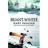 Brian's Winter: 3 (A Hatchet Adventure)