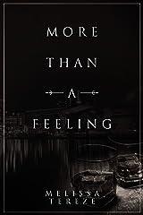 More Than A Feeling Kindle Edition