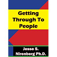 Getting Through To People (English Edition)