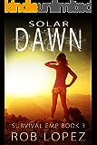 Solar Dawn (Survival EMP Book 3)
