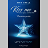 Kiss Me Like You Love Me 5 - Let's play again: Versione italiana
