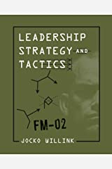 Leadership Strategy and Tactics: Field Manual Hardcover
