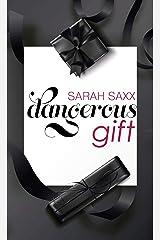 dangerous gift Kindle Ausgabe