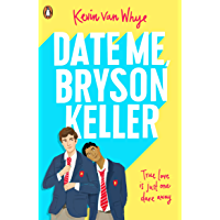Date Me, Bryson Keller (English Edition)