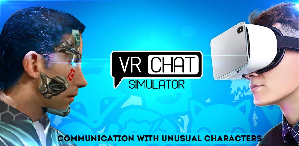 VR Chat Simulator