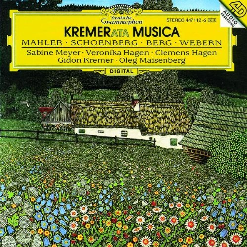 Kremerata Musica: Mahler, Schönberg, Berg und Webern