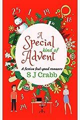 A Special Kind of Advent: A Festive, Feel Good, Christmas Romance Kindle Edition