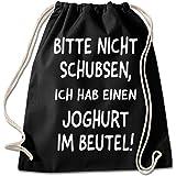 Shirt & Stuff / Turnbeutel mit Spruch/Bedruckte Sportbeutel - Sprüche auswählbar/Baumwolle schwarz