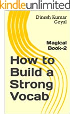 How to Build a Strong Vocab: GMAT CAT TOEFL SAT GRE GATE IELTS TOEIC Essential English Vocabulary Words Vocabulary Builder Workbook! Magical Book-2