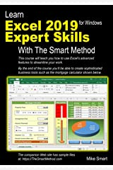 Learn Excel 2019 Expert Skills with The Smart Method: Tutorial teaching Advanced Skills including Power Pivot Paperback