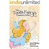 The Tooth Fairy's Tummy Ache
