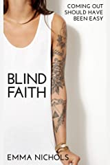 Blind Faith: Coming Out Should Have Been Easy (Duckton-by-Dale Romance Book 2) Kindle Edition