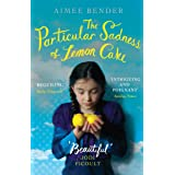 The Particular Sadness of Lemon Cake: The heartwarming Richard and Judy Book Club favourite