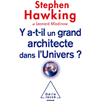 Y a-t-il un grand architecte dans l'Univers ? (Sciences)