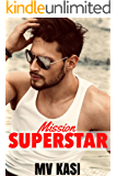 Mission Superstar: A Heartthrob Romance
