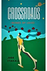 CROSSROADS (Winds of love): Poetry and Prose Kindle Edition