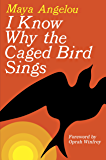 I Know Why the Caged Bird Sings (English Edition)