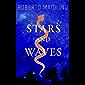 Stars And Waves (English Edition)