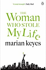 The Woman Who Stole My Life Kindle Edition