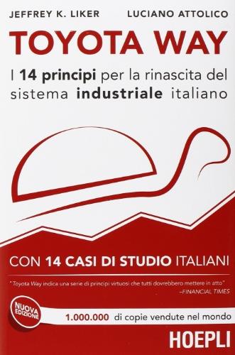 toyota-way-i-14-principi-per-la-rinascita-del-sistema-industriale-italiano-con-14-casi-di-studio-ita