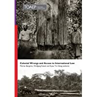 Colonial Wrongs and Access to International Law