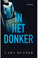 In het donker (Dutch Edition) Kindle Edition