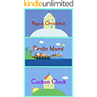 Storybook Collection: Peppa's Christmas, Pirate Island and Cuckoo Clock - Great Picture Book For Kids