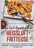 Low Carb Rezepte Fur Die Heiluftfritteuse Das Kochbuch Fur Mittagessen Abendessen Desserts