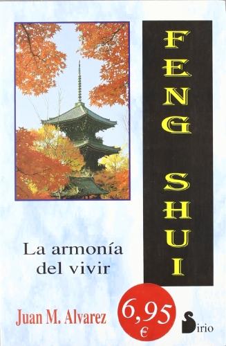 FENG SHUI: LA ARMONÍA DEL VIVIR (CAMPAÑA 6,95)