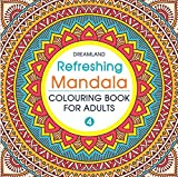 Refreshing Mandala - Colouring Book for Adults Book 4